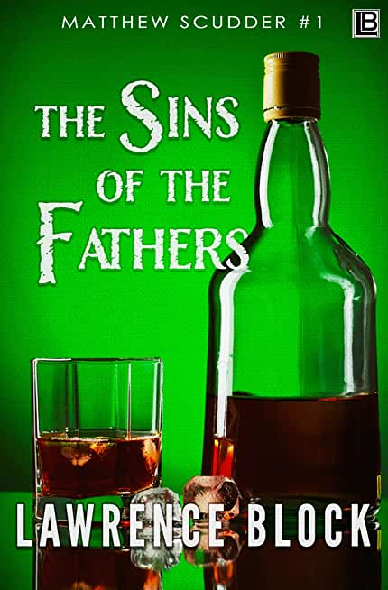 The Sins of the Fathers (Matthew Scudder Book 1) (English Edition)