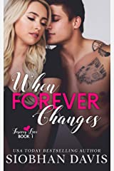 When Forever Changes (Forever Love Book 1) Kindle Edition