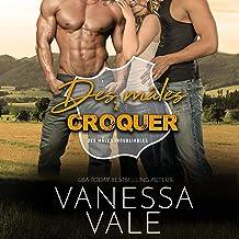 Des mâles à Croquer [T-Bone]: Des mâles Inoubliables, Livre 2 [Grade-A Beefcakes, Book 2]