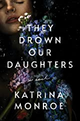 They Drown Our Daughters Kindle Edition