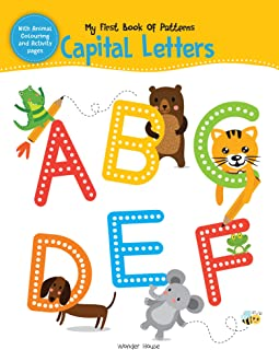 My First Book of Patterns Capital Letters: Write and Practice Patterns and Capital Letters A to Z (Pattern Writing) Paperback