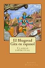 El Bhagavad Gita en espanol (Spanish Edition)