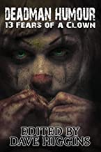 Deadman Humour: Thirteen Fears of a Clown (English Edition)