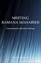 Meeting Ramana Maharshi: Conversations with John Sherman (English Edition)