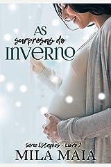 As surpresas do inverno: Série Estações - Livro 2 eBook Kindle