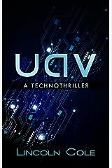 Uav: A Technothriller Kindle Edition