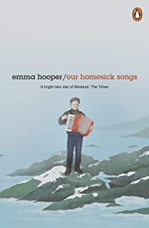 Our Homesick Songs (English Edition)