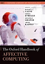 The Oxford Handbook of Affective Computing (Oxford Library of Psychology)