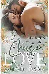 Choose Love: Carhill Sisters - Amy & Sam (German Edition) Format Kindle