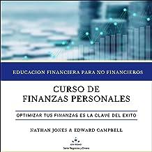 Curso de finanzas personales: Educación financiera para no financieros: Educación financiera para no financieros [Personal...