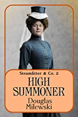 High Summoner (Steamfitter & Co. Book 2) Kindle Edition