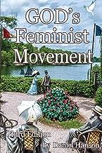 God's Feminist Movement, Third Edition