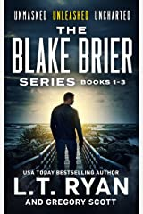 The Blake Brier Thriller Series Boxset - Books 1 to 3: Unmasked • Unleashed • Uncharted (Blake Brier Boxsets) Kindle Edition