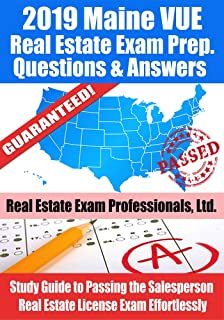 2019 Maine VUE Real Estate Exam Prep Questions and Answers: Study Guide to Passing the Salesperson Real Estate License Exam Effortlessly