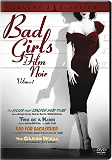 Bad Girls of Film Noir- Volume 1: (The Killer That Stalked New York / Two of a Kind / Bad for Each Other / The Glass Wall)