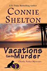 Vacations Can Be Murder: A Girl and Her Dog Cozy Mystery (Charlie Parker Mystery Book 2) Kindle Edition
