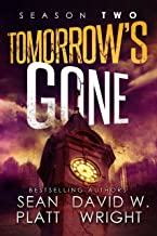 Tomorrow's Gone: Season Two: A Thrilling Post-Apocalyptic Survival Story