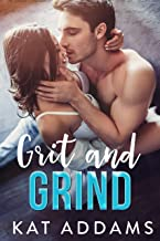 Grit and Grind (Dirty South Book 1)