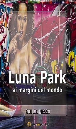 Luna Park Ai Margini Del Mondo