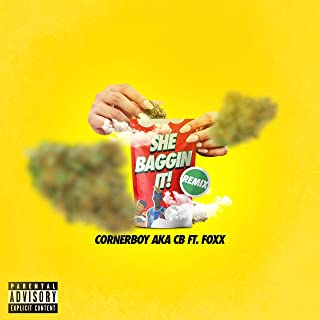 She Baggin' It Up (feat. Foxx) [Explicit]