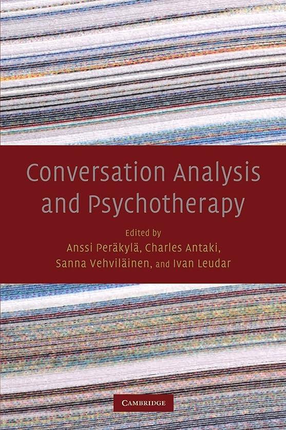 イサカ解放する設置Conversation Analysis and Psychotherapy