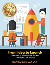 From Idea to Launch: Learn How to Brainstorm An Idea And Launch Your Own Business