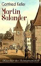 Martin Salander (Klassiker des Heimatromans): Historisch-politischer Roman (German Edition)
