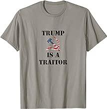 Anti-Trump; Donald Trump is a Traitor tshirt