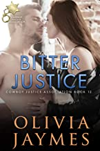 Bitter Justice (Cowboy Justice Association Book 12)