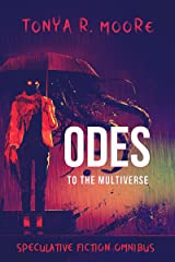 Odes to the Multiverse Kindle Edition