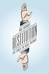 Restitution: Civil Liability for Unjust Enrichment Kindle Edition