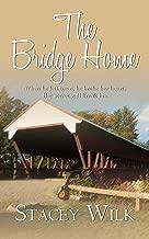 The Bridge Home (Heritage River Book 2)