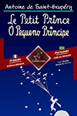 Le Petit Prince - O Pequeno Príncipe: Bilingue avec le texte parallèle - Texto bilíngue em paralelo: Français - Portugais Brésilien / Francês - Português ... (Dual Language Easy Reader Livro 68) eBook Kindle