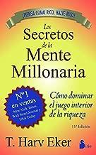 SECRETOS DE LA MENTE MILLONARIA (Spanish Edition)