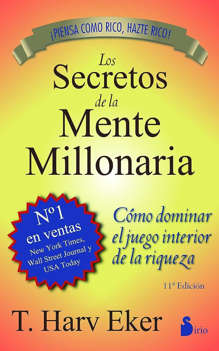 苦行柱宣教師SECRETOS DE LA MENTE MILLONARIA (Spanish Edition)