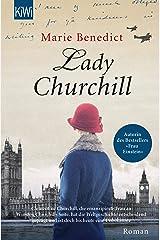 Lady Churchill (Starke Frauen im Schatten der Weltgeschichte 2) (German Edition) Kindle Edition
