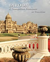 Baroda: A Cosmopolitan Provenance in Transition