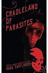 Cradleland of Parasites Kindle Edition
