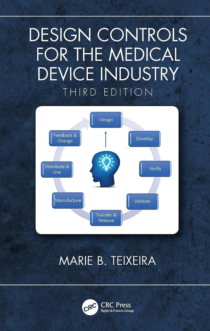 コレクションキャッチ栄光のDesign Controls for the Medical Device Industry, Third Edition (English Edition)