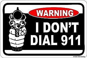 Sticker Tiger Warning I Don't DIAL 911 12