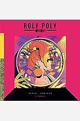 Roly Poly – a História de Phanta Daniel SemanasMino EditoraBloqueado para consignação Hardcover