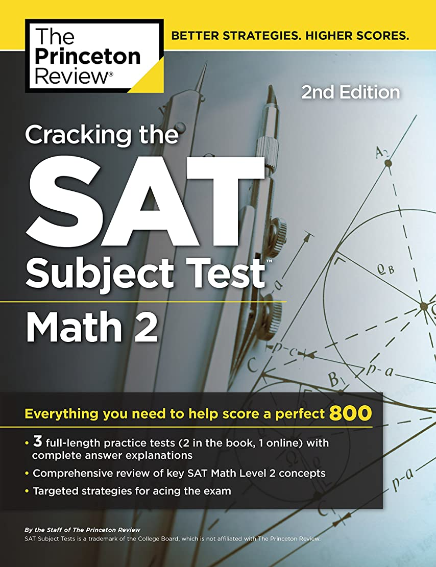 盟主すりジャムCracking the SAT Subject Test in Math 2, 2nd Edition: Everything You Need to Help Score a Perfect 800 (College Test Preparation) (English Edition)