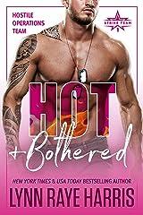 Hot & Bothered (Hostile Operations Team® - Strike Team 1) Kindle Edition