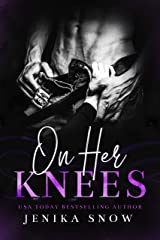 On Her Knees Kindle Edition