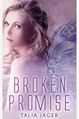 Broken Promise (The Between Worlds Series Book 2) Kindle Edition