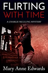 Flirting With Time (The Charlie McClung Mysteries Book 5) Kindle Edition