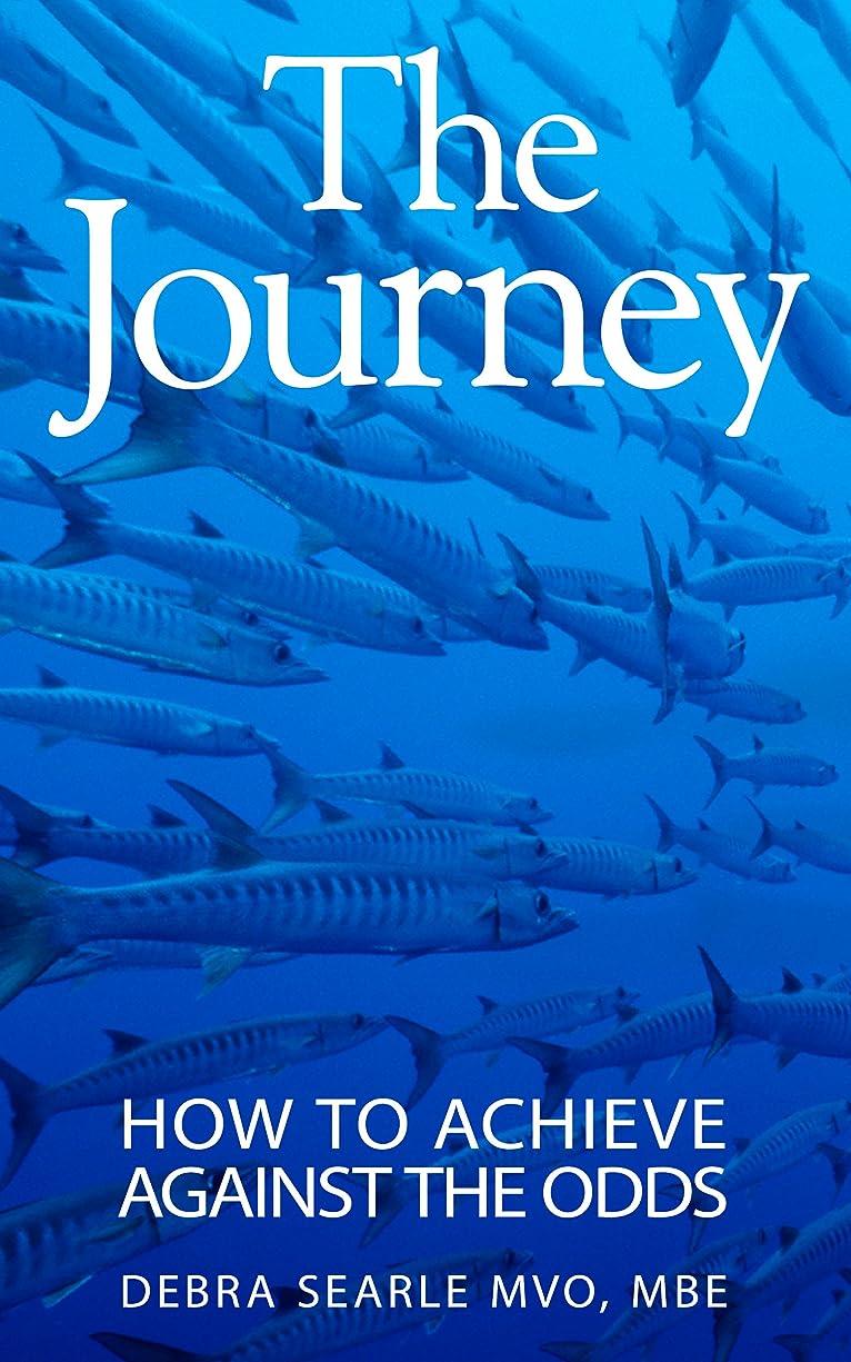 検査官配当哀れなThe Journey: How To Achieve Against The Odds (English Edition)