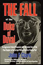 Best the fall of the duke of duval Reviews