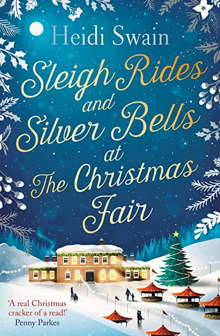 Sleigh Rides and Silver Bells at the Christmas Fair: The Christmas favourite and Sunday Times bestseller (English Edition)