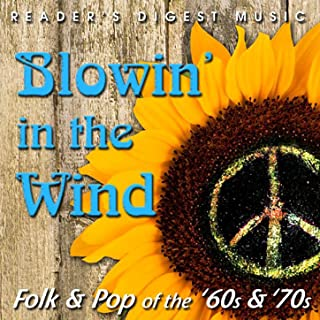 Reader's Digest Music: Blowin' in the Wind: Folk & Pop of the '60s & '70s